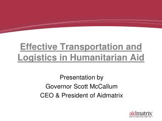Effective Transportation and Logistics in Humanitarian Aid