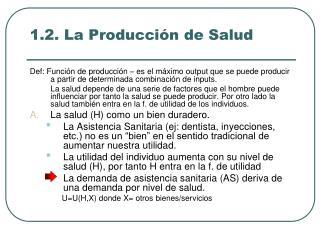1.2. La Producción de Salud