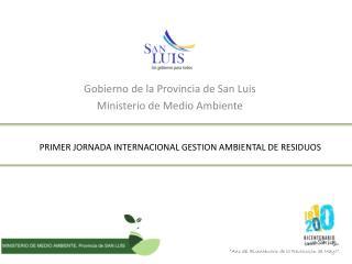 PRIMER JORNADA INTERNACIONAL GESTION AMBIENTAL DE RESIDUOS