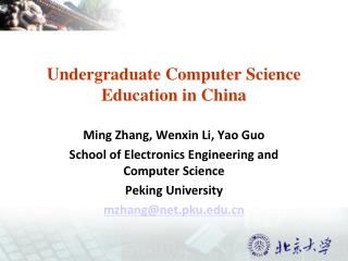 Undergraduate Computer Science Education in China