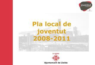 Pla local de joventut  2008-2011