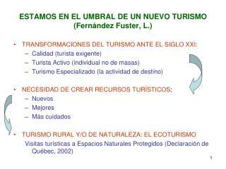 ESTAMOS EN EL UMBRAL DE UN NUEVO TURISMO (Fernández Fuster, L.)