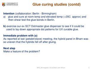 Glue curing studies ( contd )