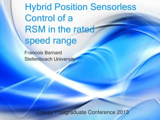 Hybrid Position Sensorless Control of a RSM in the rated speed range