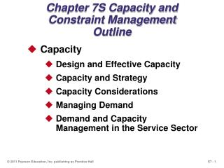 Chapter 7S Capacity and Constraint Management Outline