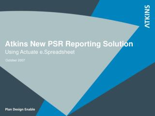 Atkins New PSR Reporting Solution