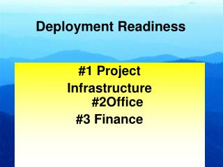 #1 Project Infrastructure #2Office #3 Finance