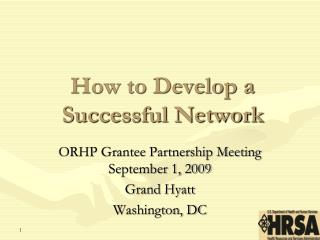 How to Develop a Successful Network