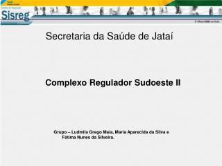 Secretaria da Sa�de de Jata�