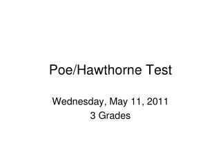 Poe/Hawthorne Test