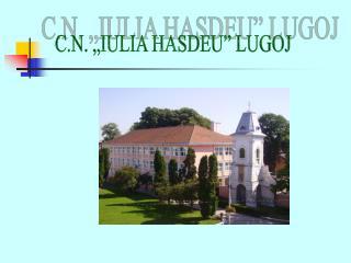 "C.N. ""IULIA HASDEU"" LUGOJ"