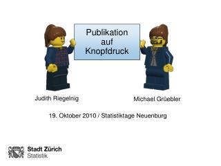 Publikation  auf Knopfdruck
