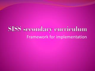 SISS secondary curriculum