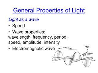 General Properties of Light