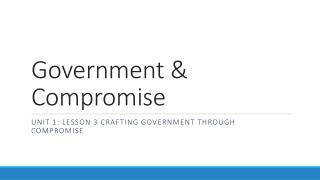 Government & Compromise