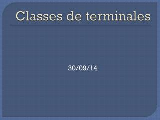 Classes de terminales
