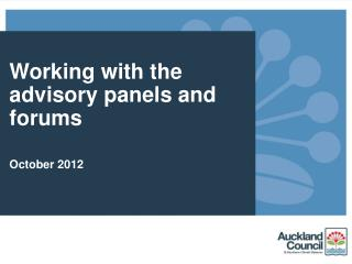 Working with the advisory panels and forums October 2012
