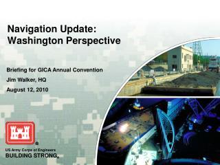 Navigation Update:  Washington Perspective