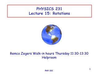 PHYSICS 231 Lecture 15: Rotations