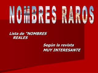 NOMBRES RAROS