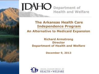The Arkansas Health Care  Independence Program