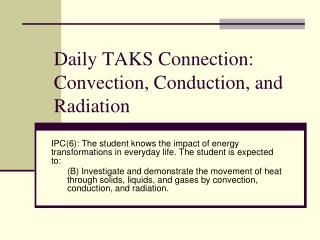 Daily TAKS Connection: Convection, Conduction, and Radiation