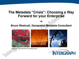 "The Metadata ""Crisis"": Choosing a Way Forward for your Enterprise f"