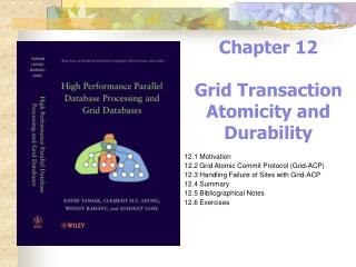 Chapter 12 Grid Transaction Atomicity and Durability