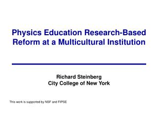 Physics Education Research-Based Reform at a Multicultural Institution