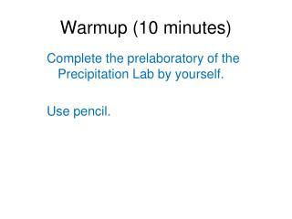 Warmup (10 minutes)