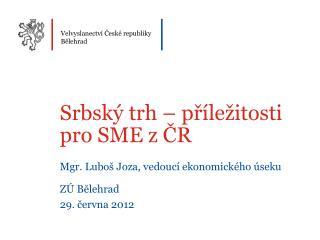 Velvyslanectví České republiky Bělehrad