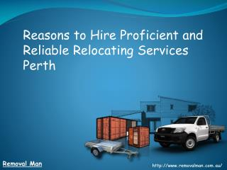 Reasons To Hire Proficient and Reliable Relocating Services
