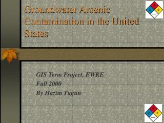 Groundwater Arsenic Contamination in the United States