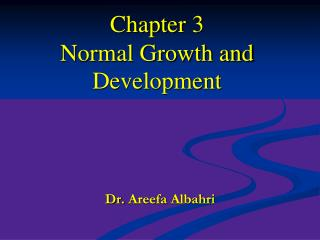 Chapter 3 Normal Growth and Development