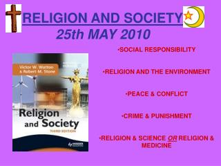 RELIGION AND SOCIETY 25th MAY 2010
