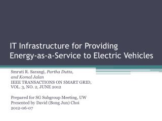 IT Infrastructure for Providing  Energy-as-a-Service  to  Electric Vehicles