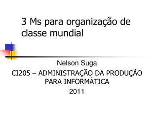 3 Ms para organiza  o de classe mundial