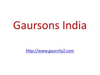 Gaursons Residential Township