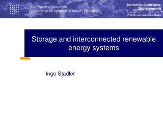 Storage and interconnected renewable energy systems