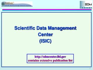 Scientific Data Management Center (ISIC)
