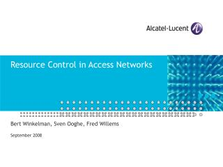 Resource Control in Access Networks