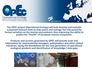 Contact Information OPEC Project Office Plymouth Marine Laboratory  email  opec @pml.ac.uk