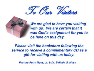 To Our Visitors