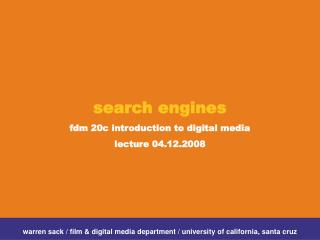 search engines  fdm 20c introduction to digital media lecture 04.12.2008