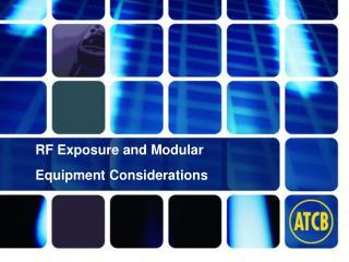RF Exposure and Modular Equipment Considerations
