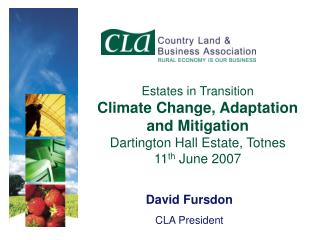 David Fursdon CLA President