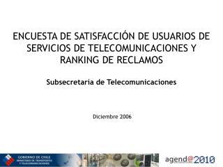 ENCUESTA DE SATISFACCI�N DE USUARIOS DE SERVICIOS DE TELECOMUNICACIONES
