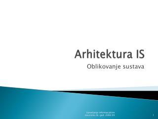 Arhitektura IS