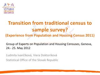 Group of Experts on Population and Housing Censuses , Geneva, 24.- 25. May 2012