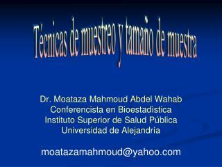 Dr. Moataza Mahmoud Abdel Wahab Conferencista en Bioestad�stica